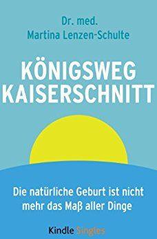 Bild zum Buch Königsweg Kaiserschnitt